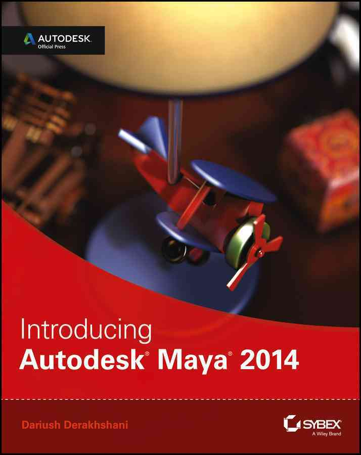 Introducing Autodesk Maya 2014 By Derakhshani, Dariush