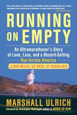 Running on Empty By Ulrich, Marshall